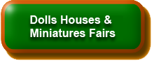 Dolls Houses & Miniatures Fairs