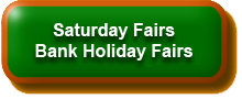 Saturday & Bank Holiday  Fairs
